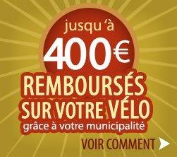 jusqu'à 400 Euros de remboursé par votre municipalité pour l'achat d'un velo electrique